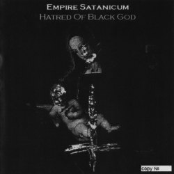 EMPIRE SATANICUM - Hatred Of Black God CD-R Black Metal