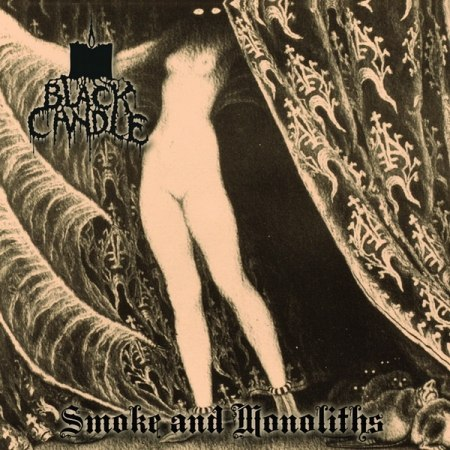 BLACK CANDLE - Smoke and Monoliths CD Black Dark Metal