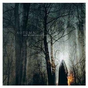 AUTUMN - And We Are Falling Leaves... CD Doom Metal