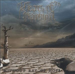 TEARS OF MANKIND - Without Ray of Hope CD Doom Death Metal
