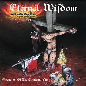 ETERNAL WISDOM - Meditation of the Cleansing Fire CD Blackened Metal