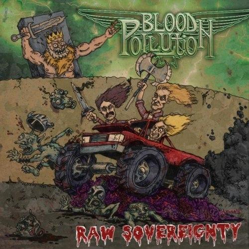 BLOOD POLLUTION - Raw Sovereignty Digi-CD Speed Thrash Metal