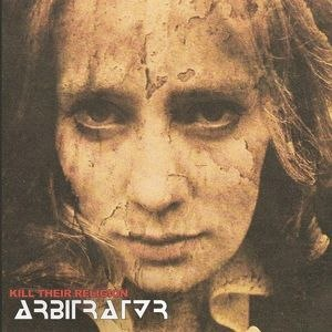 ARBITRATOR - Kill their Religion CD Thrash Metal
