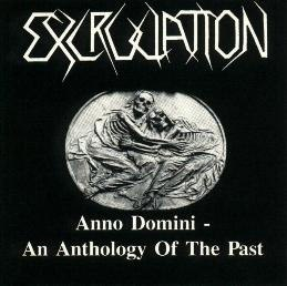 EXCRUCIATION - Anno Domini - An Anthology Of The Past CD Thrash Metal