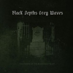 BLACK DEPTHS GREY WAVES - Nightmare Of The Blackened Heart Digi-CD Industrial Dark Ambient