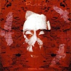 RAXA - Rabinal Achi CD Ethnic Metal
