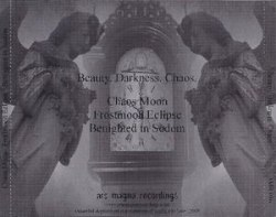 CHAOS MOON / FROSTMOON ECLIPSE / BENIGHTED IN SODOM - Beauty. Darkness. Chaos CD Depressive Metal