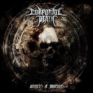 CORPORATE DEATH - Angels & Worms CD Death Metal