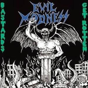 EVIL MADNESS - Bastards get Rotten CD Thrash Metal