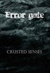 ERROR GATE - Crusted Senses A5 CD-box Drone Dark Ambient