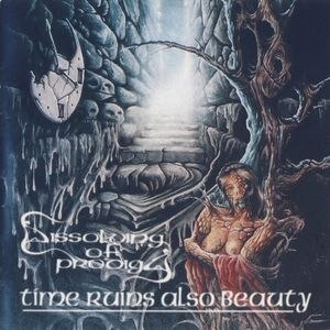 DISSOLVING OF PRODIGY - Time Ruins Also Beauty CD Doom Metal