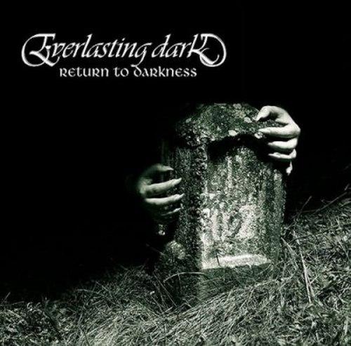 EVERLASTING DARK - Return to Darkness CD Doom Metal