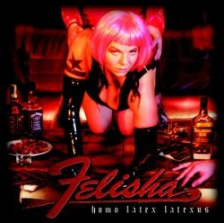 FELISHA - Homo Latex Latexus CD Grindcore