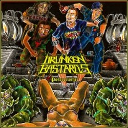 DRUNKEN BASTARDS - Posercrusher CD Speed Thrash Metal