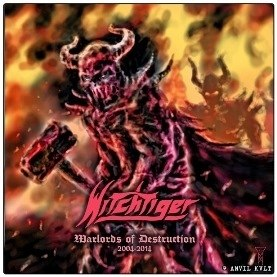 WITCHTIGER - Warlords of Destruction 2004-2014 CD Heavy Metal