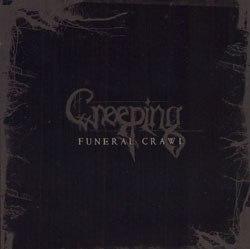 CREEPING - Funeral crawl CD Black Metal
