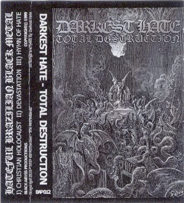 DARKEST HATE - Total Destruction Tape Black Metal