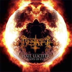 BESATT - Hail Lucifer / Roots of Evil CD Black Metal