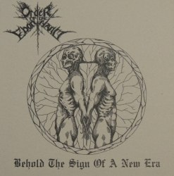 "ORDER OF THE EBON HAND / AKROTHEISM - Behold The Sign Of A New Era / Generation Of Vipers 7""EP Black Metal"