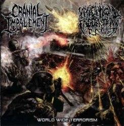 CRANIAL IMPALEMENT / NECROPTIC ENGORGEMENT - World Wide Terrorism CD Brutal Death Metal