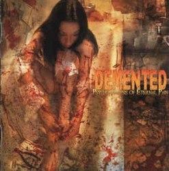 DEMENTED - Psychoanalysis Of Eternal Pain CD Brutal Death Metal
