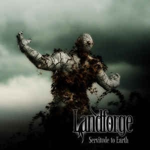 LANDFORGE - Servitude to Earth CD Atmospheric Doom Metal
