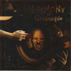 HARMONY IN GROTESQUE - Painted By Pain CD Death Metal