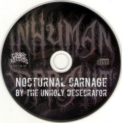 INHUMAN DEPRAVITY - Nocturnal Carnage By The Unholy Desecrator CD Brutal Death Metal