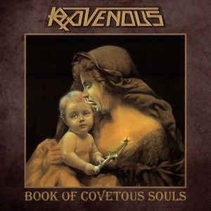 RAVENOUS - Book of Covetous Souls CD Thrash Metal