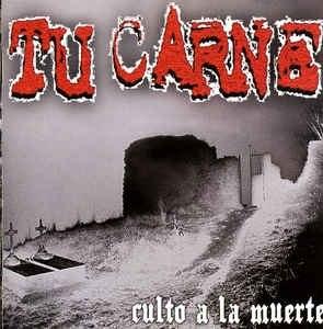TU CARNE - Culto A La Muerte CD Death Metal