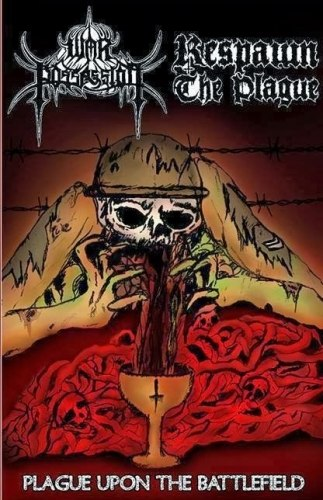 WAR POSSESSION / RESPAWN THE PLAGUE - Plague Upon The Battlefield Tape Death Metal