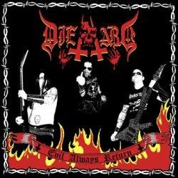 DIE HARD - Evil Always Return CD Thrash Metal