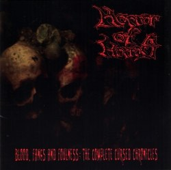 HORROR OF HORRORS - Blood, Fangs and Foulness: The Complete Cursed Chronicles 2CD Death Metal