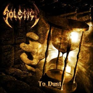 SOLSTICE - To Dust CD Death Thrash Metal