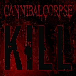 CANNIBAL CORPSE - Kill CD Brutal Death Metal