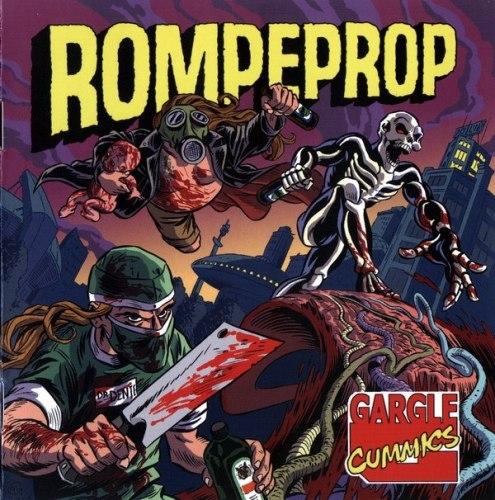 ROMPEPROP - Gargle Cummics CD Goregrind