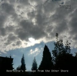 MISTRESS OF THE DEAD - Henriette's Message From The Other Shore CD Funeral Death Doom Metal