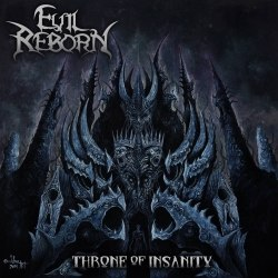 EVIL REBORN - Throne Of Insanity CD Death Metal
