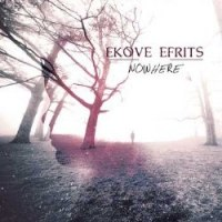 EKOVE EFRITS - Nowhere CD Atmospheric Metalwave