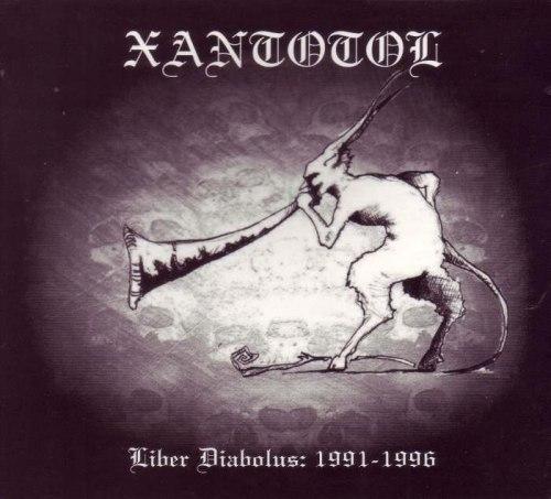 XANTOTOL - Liber Diabolus: 1991-1996 Digi-CD Black Metal