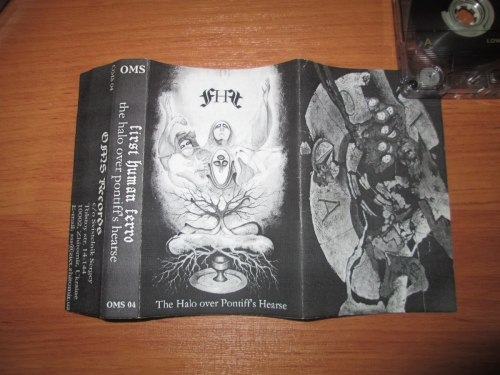 FIRST HUMAN FERRO - The Halo Over Pontiff's Hearse Tape Dark Ambient