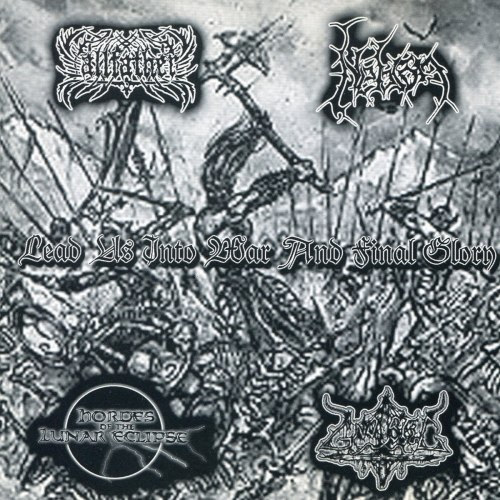 ALFATHER / NEVROM / HORDES OF THE LUNAR ECLIPSE / GNOSTIC - Lead Us Into War And Final Glory CD Black Metal