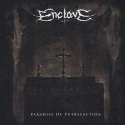 ENCLAVE - Paradise of putrefaction CD Black Metal