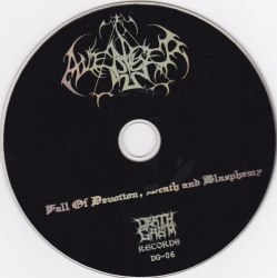 AVENGER - Fall Of Devotion, Wrath And Blasphemy CD Blackened Death Metal