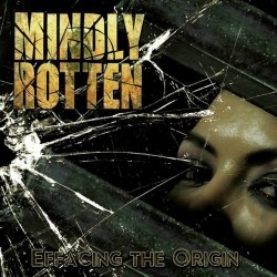 MINDLY ROTTEN - Effacing the Origin CD Brutal Death Metal