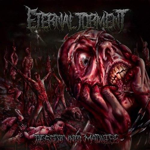 ETERNAL TORMENT - Descent Into Madness MCD Brutal Death Metal