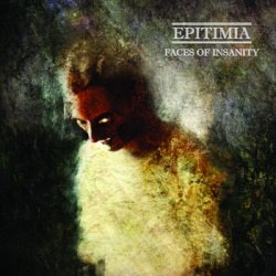 EPITIMIA - Faces of Insanity CD Atmospheric Metal