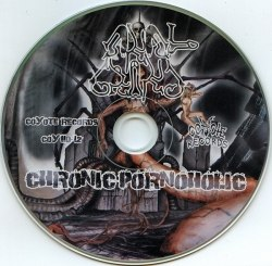 ANAL GRIND - Chronic Pornoholic CD Porn Grind