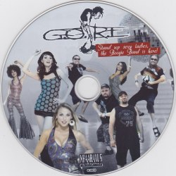 G.O.R.E. - Stand Up Sexy Ladies, The Boogie Band Is Here! Digi-CD Grindcore