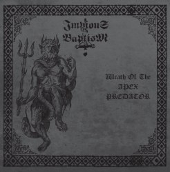 IMPIOUS BAPTISM - Wrath Of The Apex Predator CD Black Metal